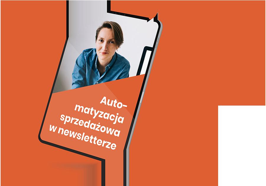 Automatyzacja w newsletterze - Ewelina Muc